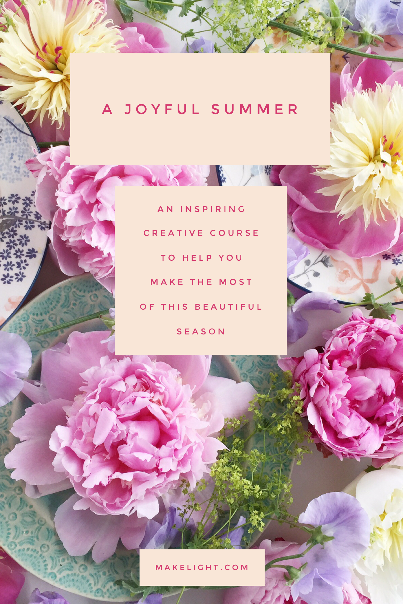 A brand new two month course to help make your Summer full of Joy!